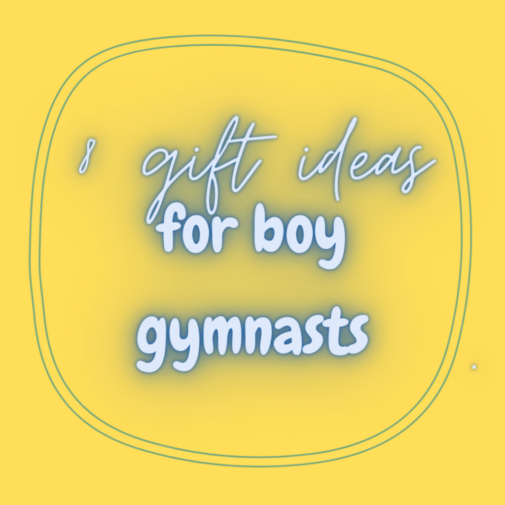 8 gifts for boy gymnasts